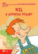 Mil - A primeira missão