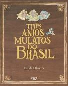 Três Anjos Mulatos do Brasil