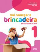 Vai começar a brincadeira Língua Portuguesa - Vol. 1