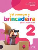 Vai começar a brincadeira Língua Portuguesa - Vol. 2