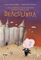 A vida acidentada de um vampirinho e outras aventuras de Draculinha