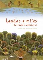 Lendas e mitos dos índios brasileiros