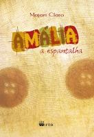 Amália, a espantalha (Edição Renovada)
