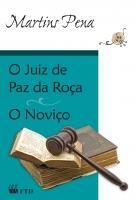 O juiz de paz na roça/O noviço