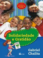 Valores: Solidariedade e Gratidão