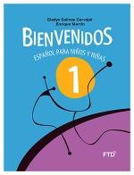Bienvenidos: Español para Niños y Niñas - 1