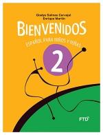 Bienvenidos: Español para Niños y Niñas - 2