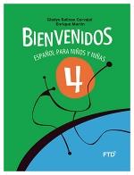 Bienvenidos: Español para Niños y Niñas - 4