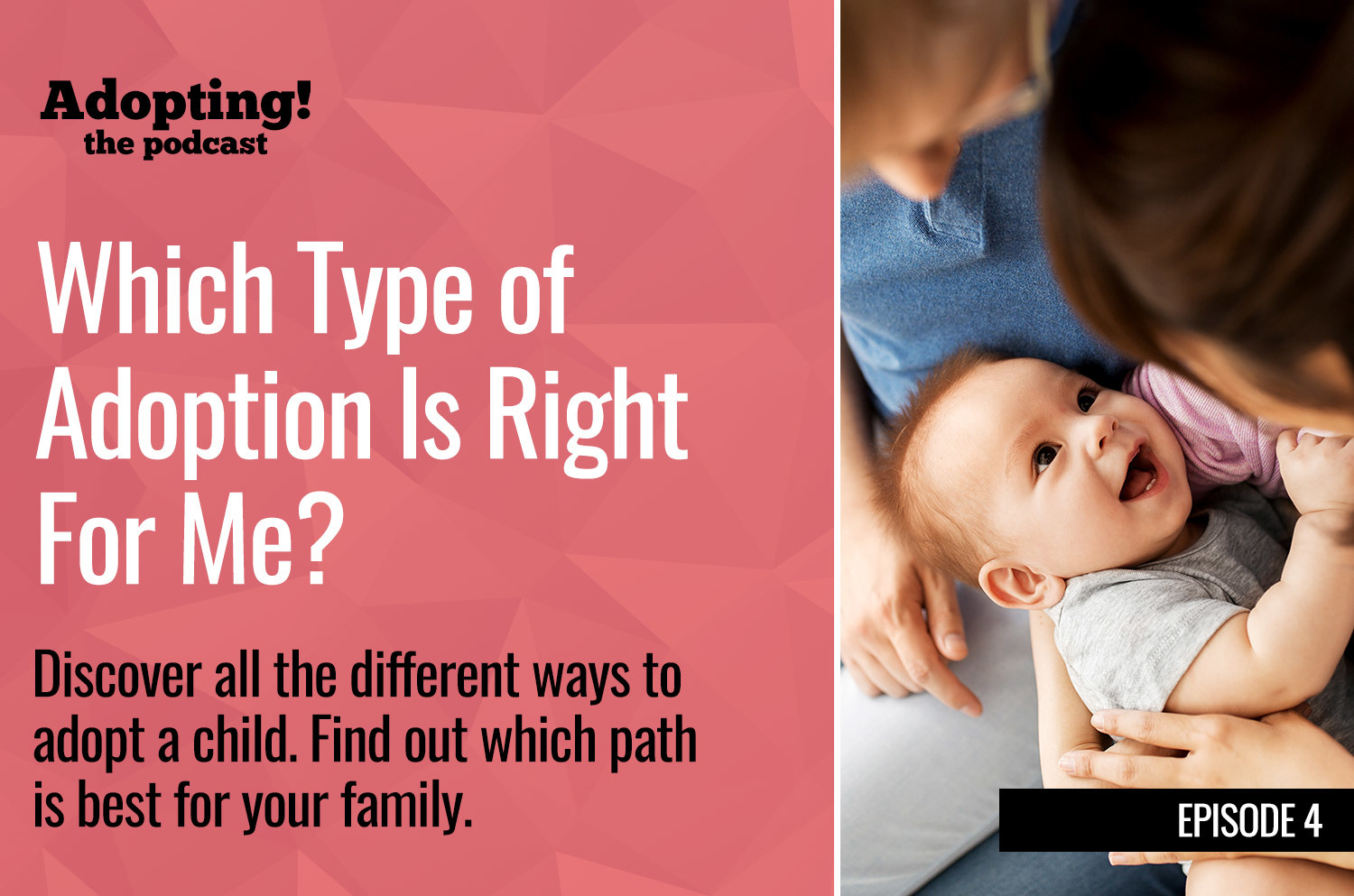 Choosing the right type of adoption