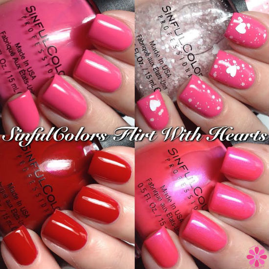 SinfulColors Flirt With Hearts Valentine's Day 2015 Partial Collection Swatches & Review