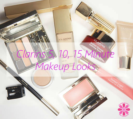 Makeup Routines With Clarins In 15 Minutes or Less PLUS a Giveaway!