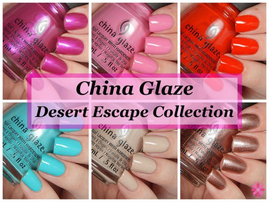 China Glaze Summer 2015 Desert Escape Collection Swatches & Review