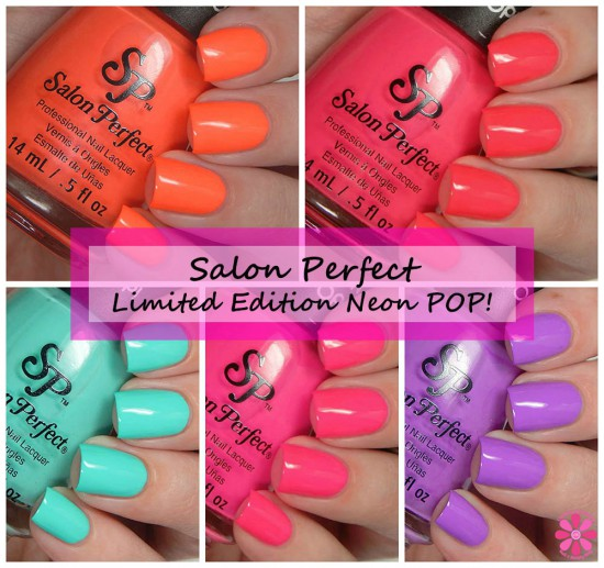 Salon Perfect Limited Edition Neon POP! Collection Swatches & Review