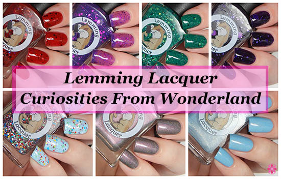 Lemming Lacquer Curiosities From Wonderland Collection Swatches & Review