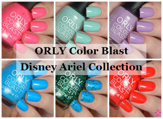 ORLY Color Blast Disney Ariel Collection Swatches & Review