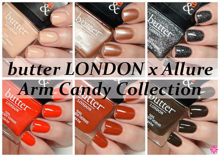 butter LONDON x Allure Arm Candy Collection Swatches, Review & Giveaway - Cosmetic Sanctuary