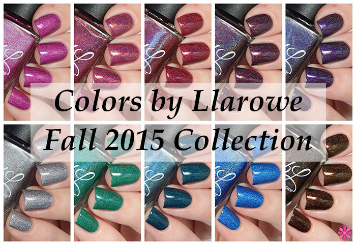 Colors by Llarowe Fall 2015 Collection Swatches & Review