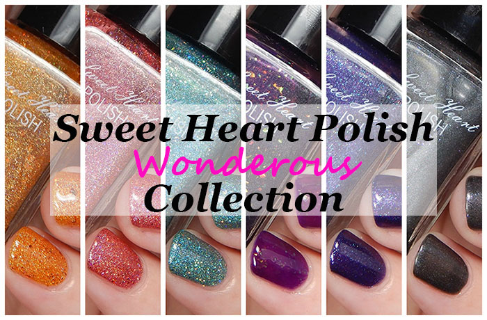 Sweet Heart Polish Wonderous Collection Swatches & Review