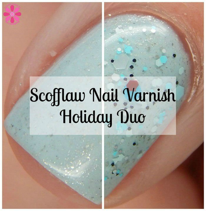 Scofflaw Nail Varnish Limited Edition Holiday Duo 2015 Swatches & Review