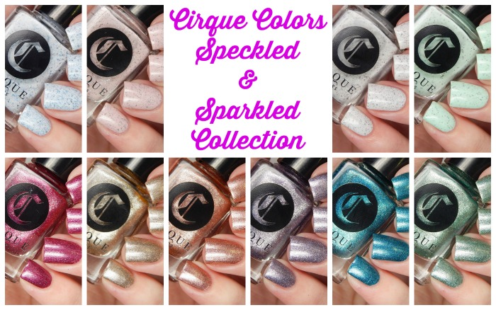 Cirque Colors Speckled and Sparkled Collection Cover Photo