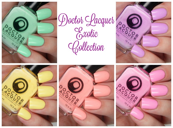 Doctor Lacquer Exotic Collection Name