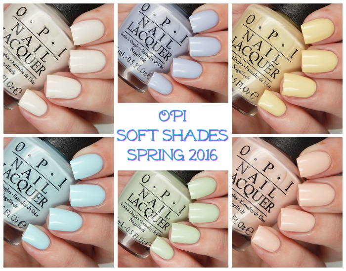 OPI Spring 2016 Soft Shades Collection - Cosmetic Sanctuary