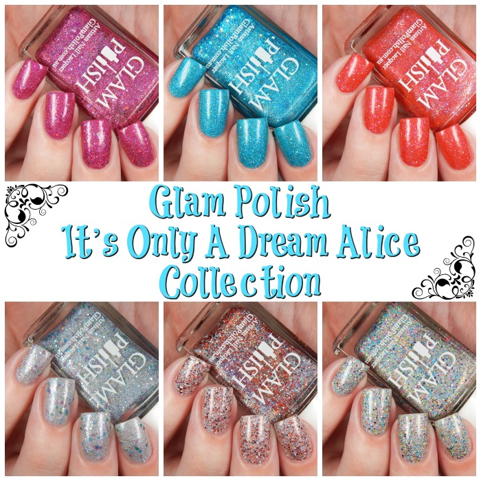 Glam Polish Its Only A Dream Alice Collection Main