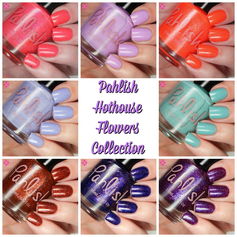 Pahlish Hothouse Flowers Collection