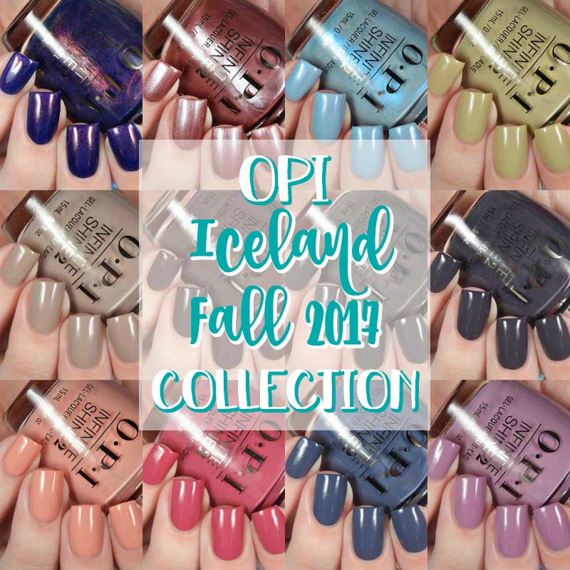 OPI Iceland Fall 2017 Collection Swatches and Review