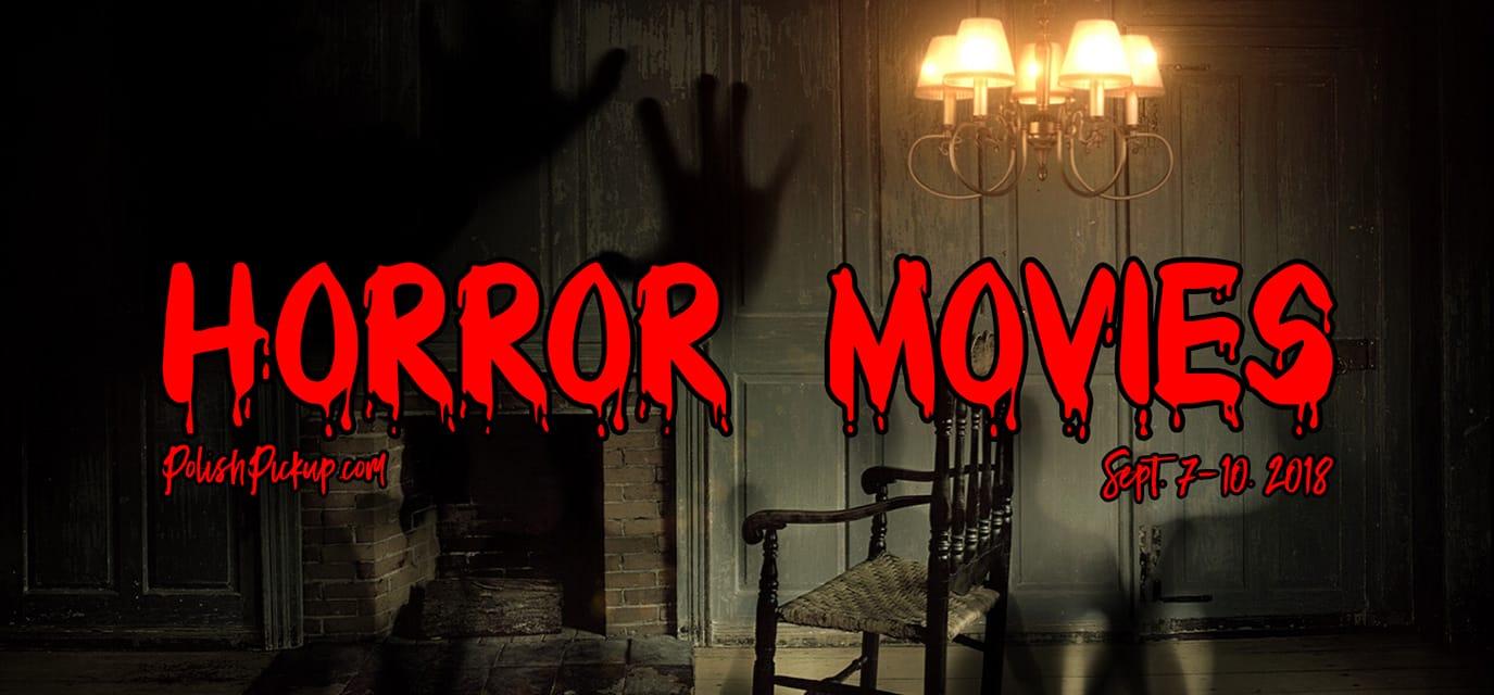 September 2018 Polish Pickup | Horror Movies