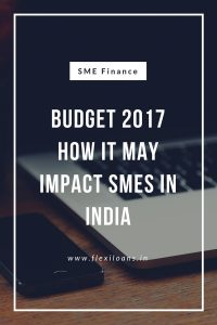 budget 2017how it may impact smes in india