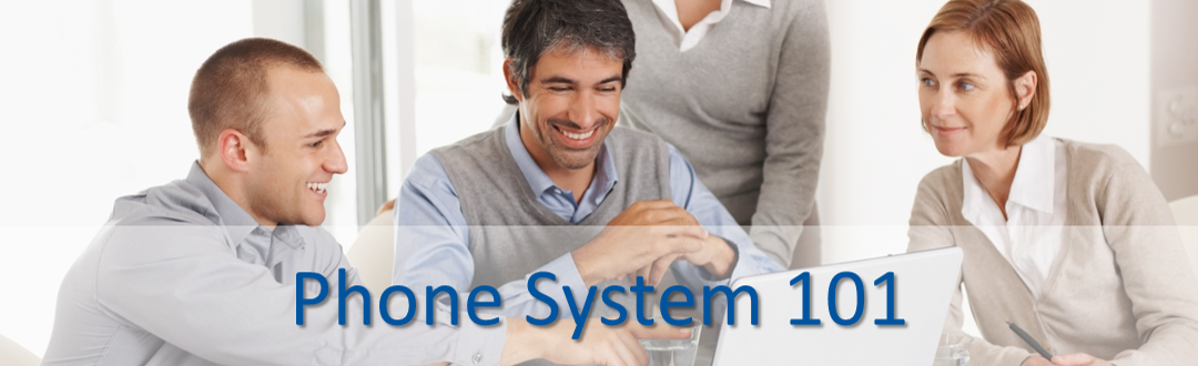 Phone System 101