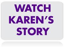 Watch-Karen's-Story