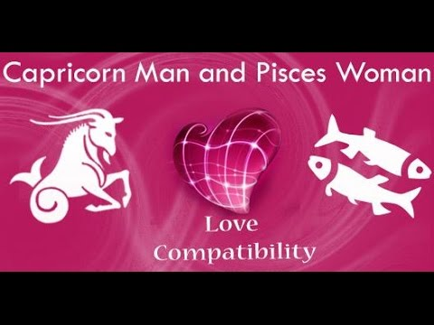 Capricorn man and pisces woman marriage compatibility