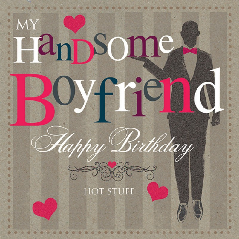 20 Boyfriend Birthday Quotes To Include In Your Card