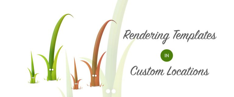 Cover Image for Rendering Templates In Custom Locations