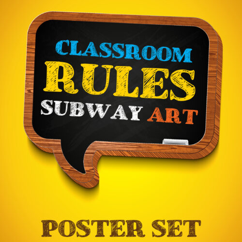 Subway Art Poster (Classroom Rules)'s featured image