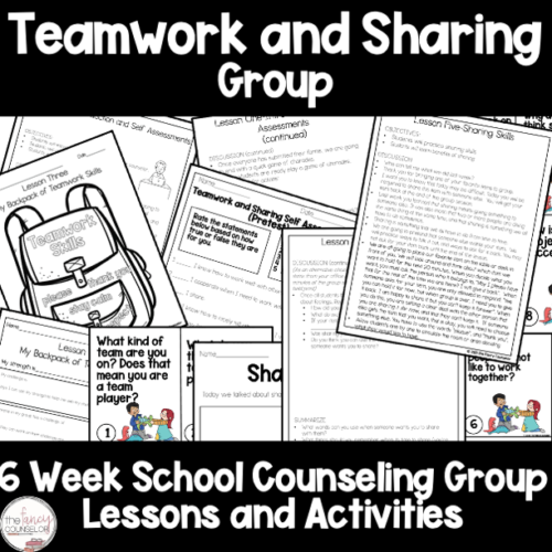 Teamwork and Sharing 6 Week Small Group School Counseling Plan