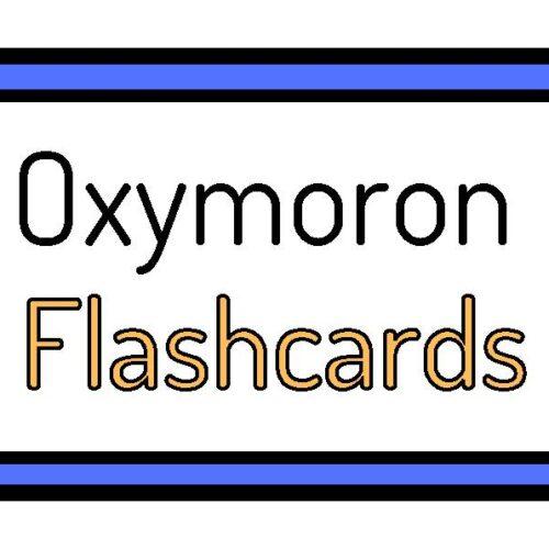 Oxymoron Flashcards