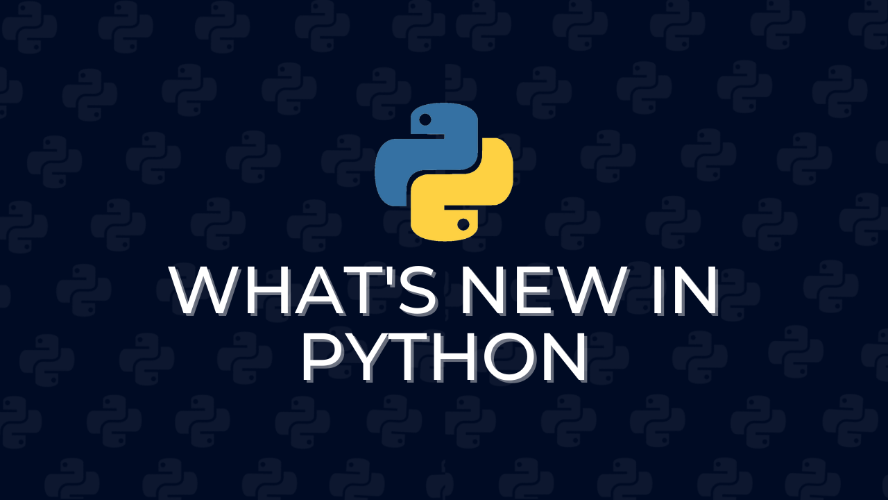 What's new in Python?
