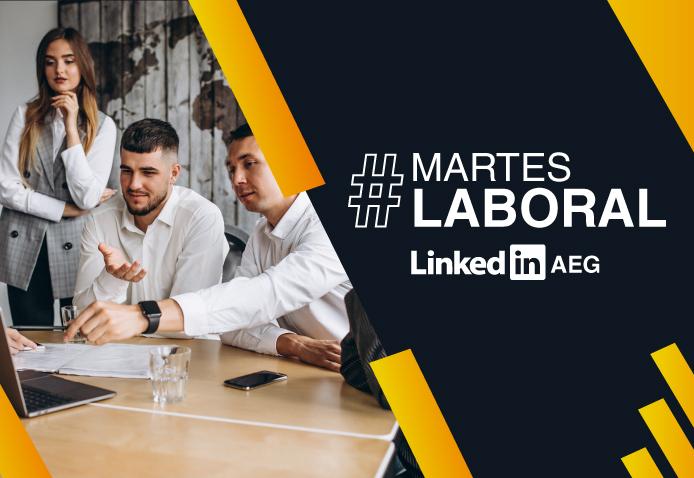 Accede a nuevas oportunidades de trabajo en nuestro Martes Laboral