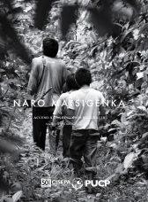 Naro Matsigenka. Territorio, comunidad y acceso a los recursos de la biodiversidad