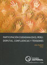 Participación ciudadana en el Perú: disputas, confluencias y tensiones