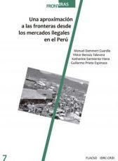 Una aproximación a las fronteras desde los mercados ilegales en el Perú