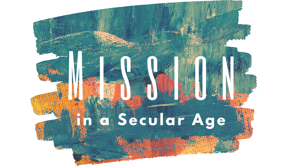 Mission in a Secular Age: Follow the Pain