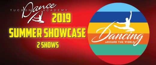 Tucson Dance Academy's 2019 Summer Showcase