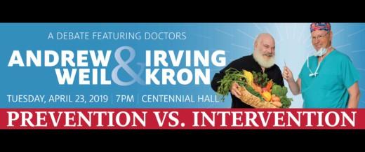College of Medicine Lecture – Prevention vs. Intervention