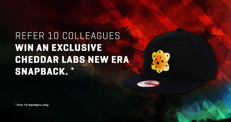 Refer 10 colleagues to win an exclusive Cheddar Labs New Era snapback