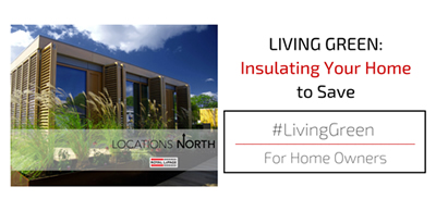 Living Green: Insulating Your Home