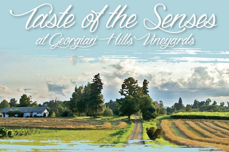 Taste of the Senses – Georgian Hills Vineyards – Sunday, August 23